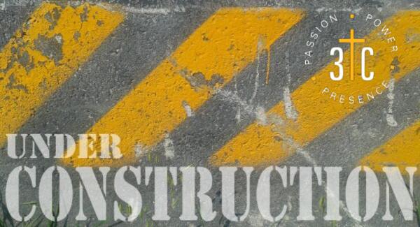 New Sermon Series – Under Construction