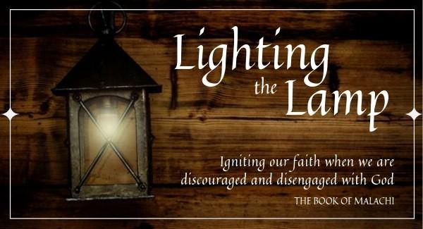 New Sermon Series – Lighting the Lamp