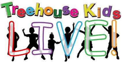 TreeHouse Kids Live!